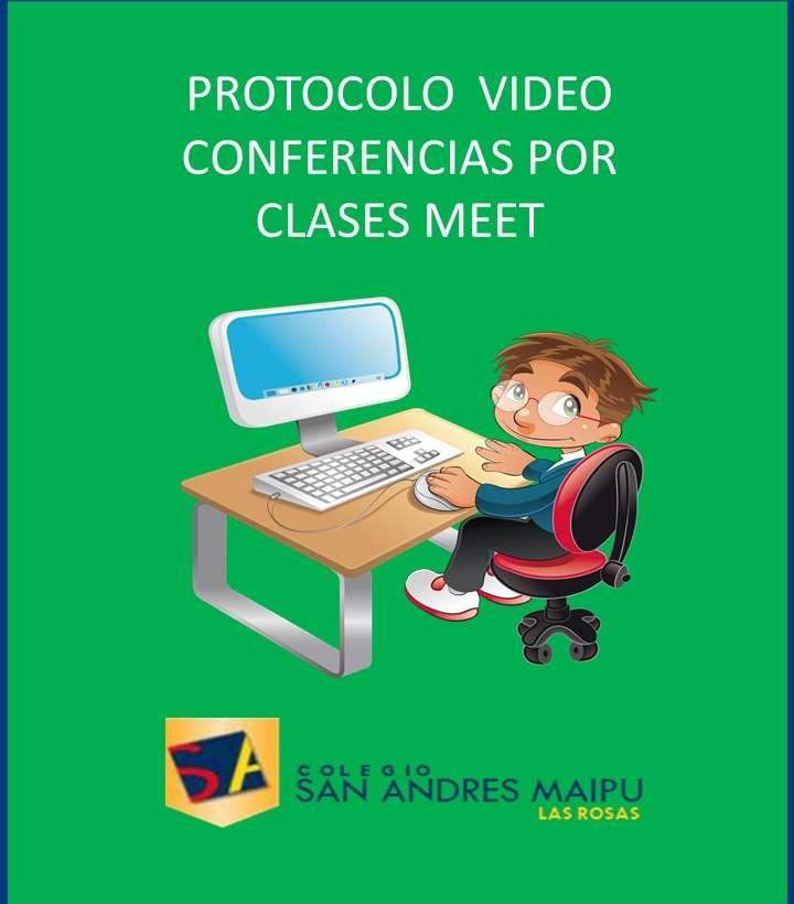 PROTOCOLO PARA LAS CLASES VÍA MEET