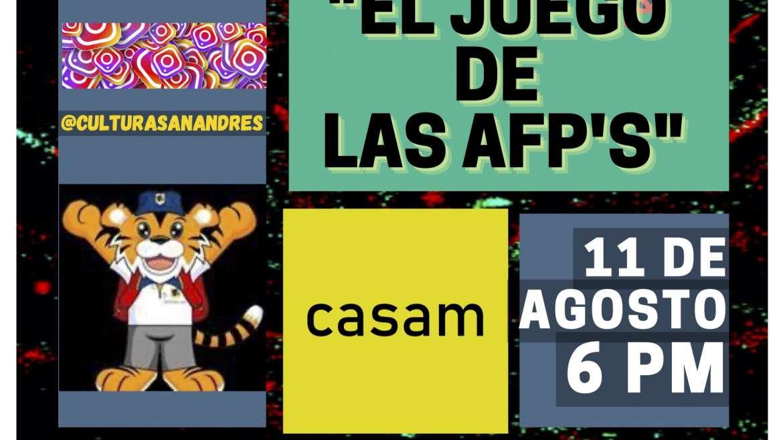 El Juego de las AFP´S: 11 de Agosto – 6PM